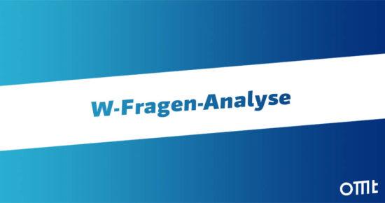 W-Fragen-Analyse