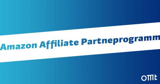 Amazon Affiliate Partnerprogramm –<br />Die Schritt-für-Schritt-Anleitung