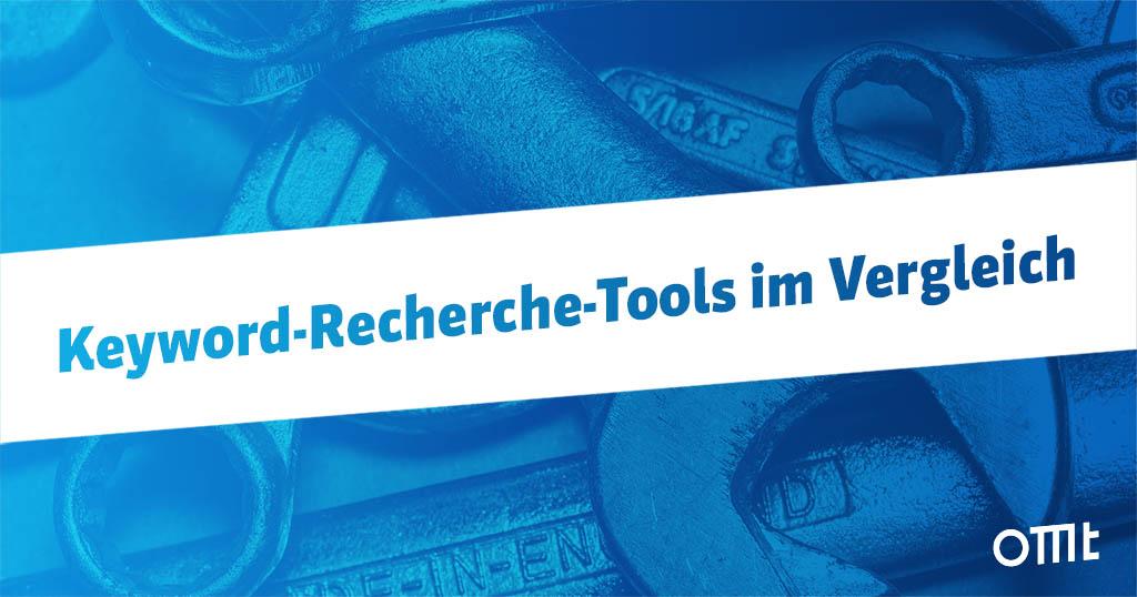 Keyword Recherche Tools – 99 Anbieter im Vergleich