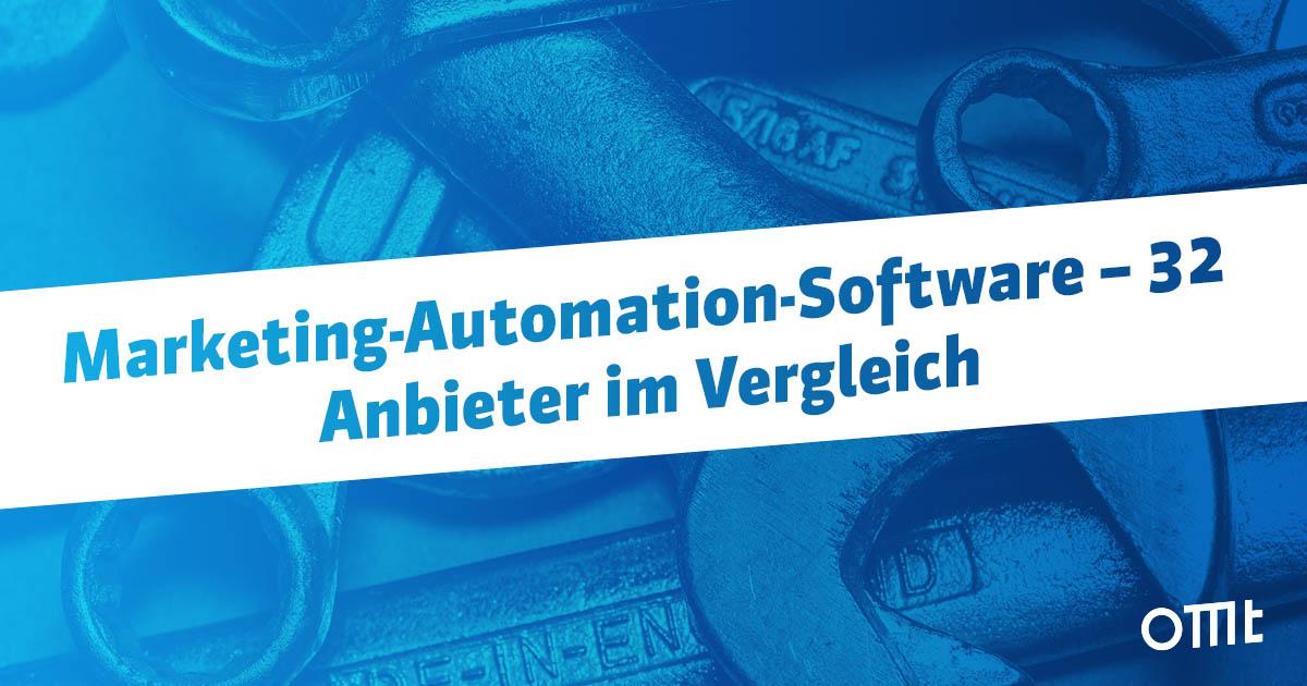 Marketing-Automation-Software – 32 Anbieter im Vergleich