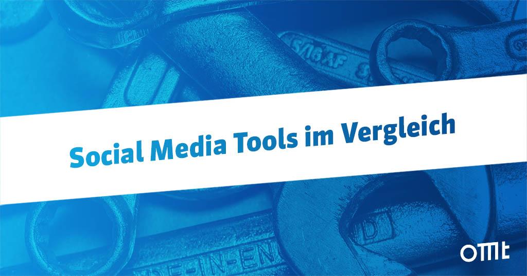 Social Media Tools – 63 Anbieter im Vergleich