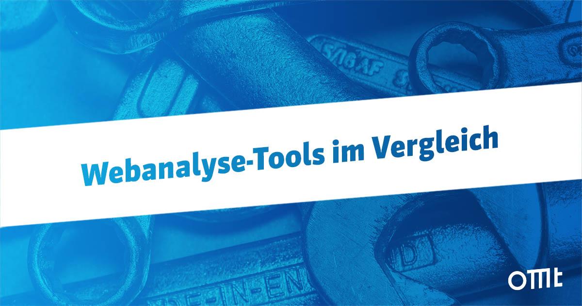 31 Webanalyse-Tools im Vergleich