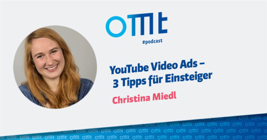 YouTube Video Ads – OMT-Podcast Folge #046