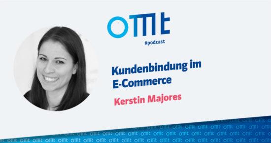 Kundenbindung im E-Commerce – OMT-Podcast Folge #049