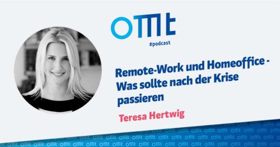 Remote-Work und Homeoffice – Was sollte nach der Krise passieren – OMT-Podcast Folge #050