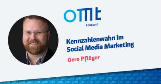 Kennzahlenwahn im Social Media Marketing – OMT-Podcast Folge #048
