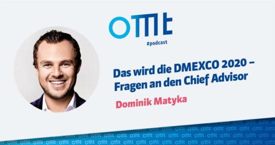 Das wird die DMEXCO 2020 – Fragen an den Chief Advisor – OMT-Podcast Folge #053