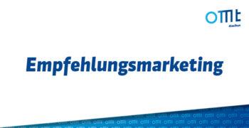 Was ist Empfehlungsmarketing?