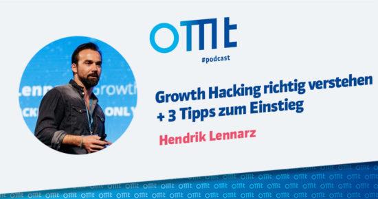 Growth Hacking richtig verstehen + 3 Tipps zum Einstieg – OMT-Podcast Folge #062