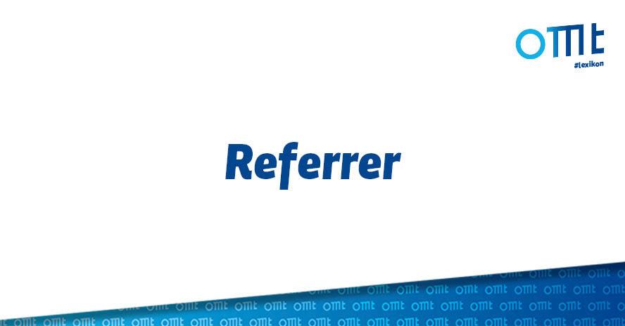 Was ist ein Referrer?