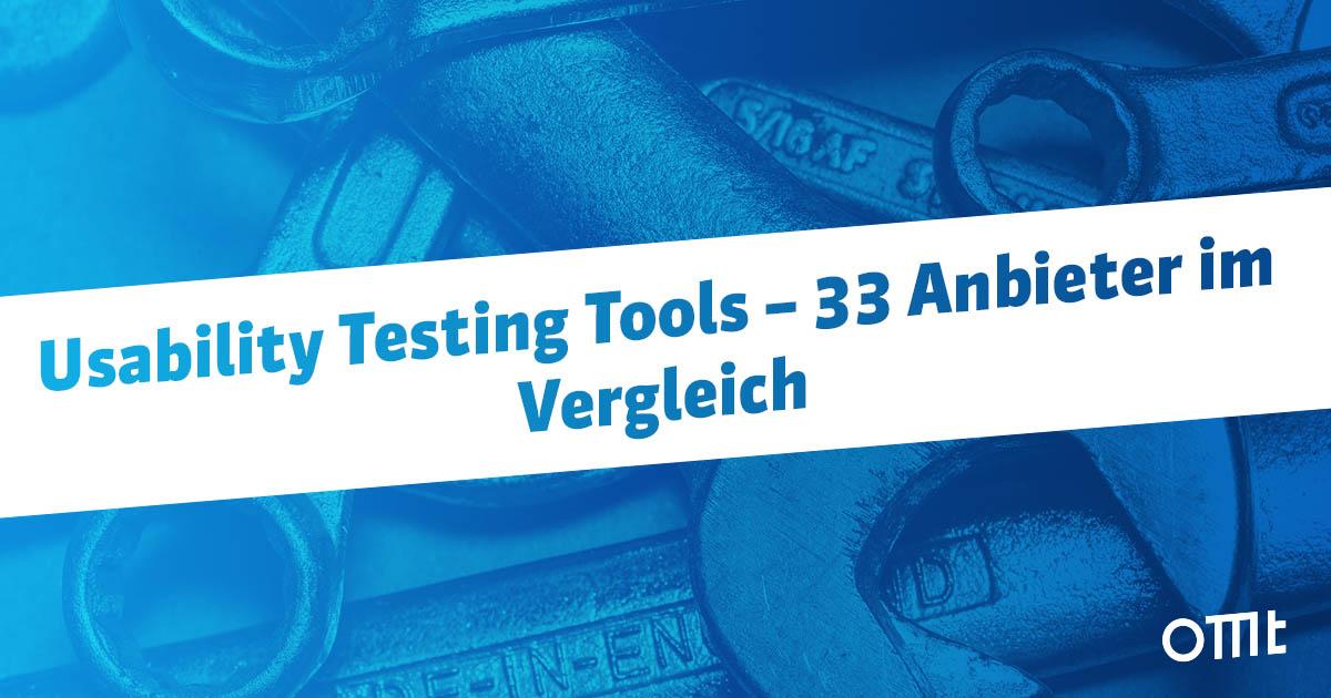 Die wichtigsten Usability Testing Tools im Vergleich