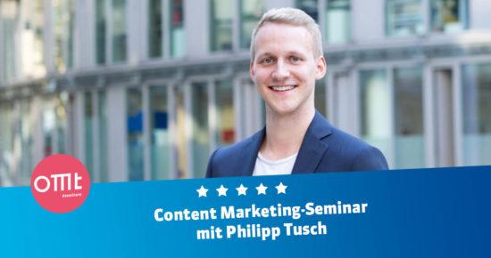 "Seminar ""Content Marketing für E-Commerce"" mit Philipp Tusch"