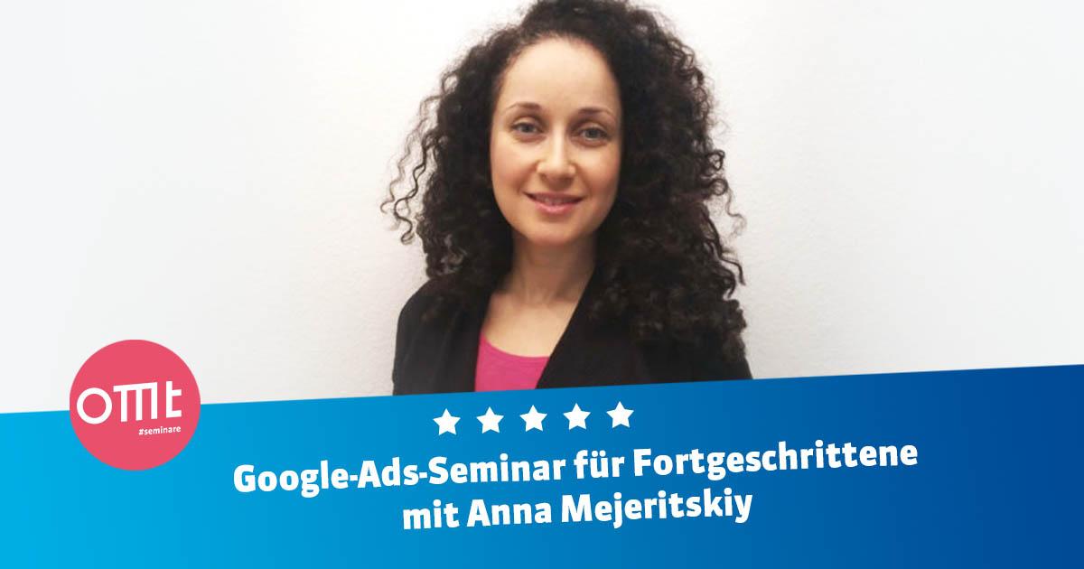 Google Ads - Seminar für Fortgeschrittene