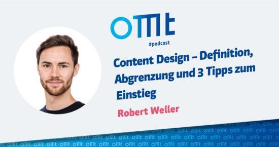 Content Design – Definition, Abgrenzung und 3 Tipps zum Einstieg – OMT-Podcast Folge #068