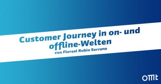 Customer Journey in on- und offline-Welten