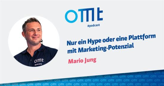 Clubhouse – nur ein Hype oder ein Format mit Marketing-Potenzial – OMT-Podcast Folge #072