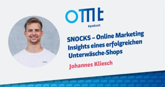SNOCKS – Online Marketing Insights eines erfolgreichen Unterwäsche-Shops – OMT-Podcast Folge #073