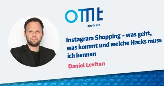 Instagram Shopping – was geht, was kommt und welche Hacks muss ich kennen – OMT-Podcast Folge #075