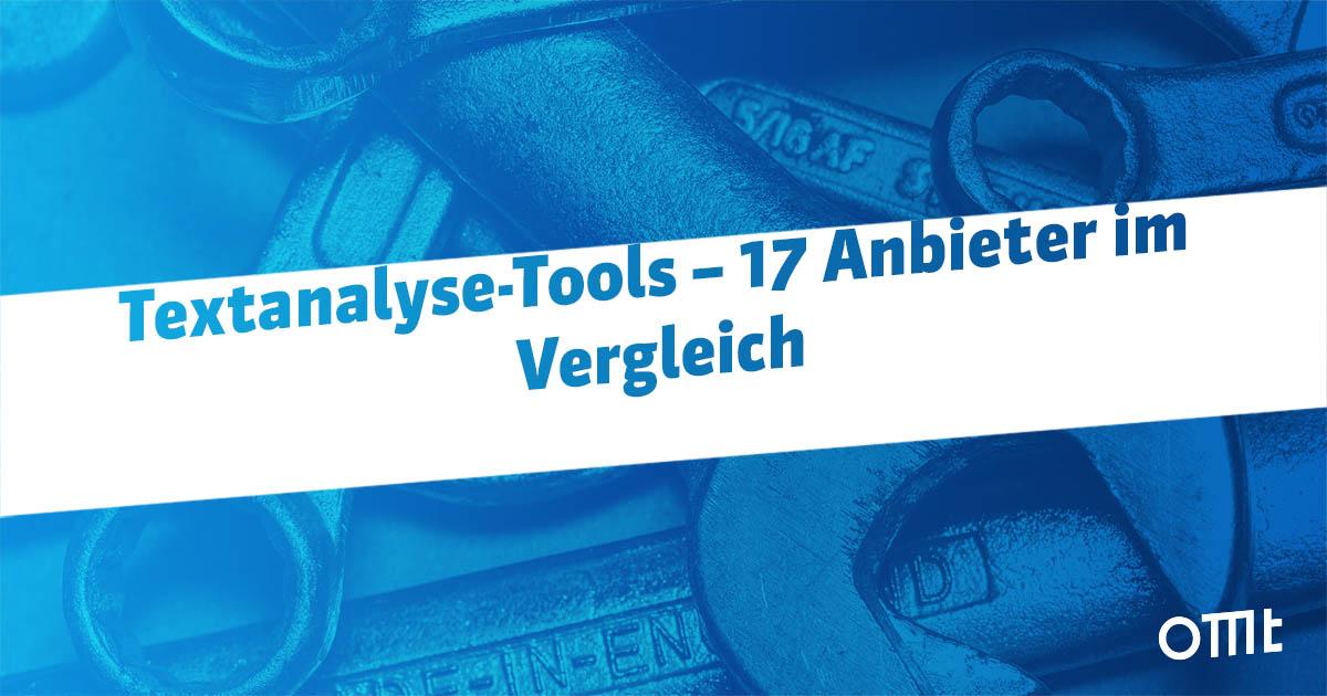 Textanalyse-Tools – 17 Anbieter im Vergleich
