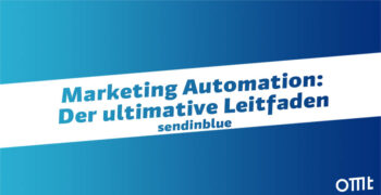 Marketing Automation: Der ulti...