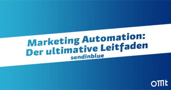 Marketing Automation: Der ultimative Leitfaden