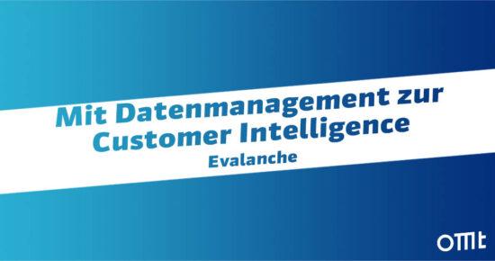 Mit Datenmanagement zur Customer Intelligence