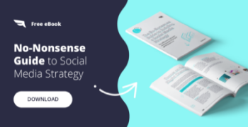 The No-Nonsense Guide to Building a Social Media Strategy