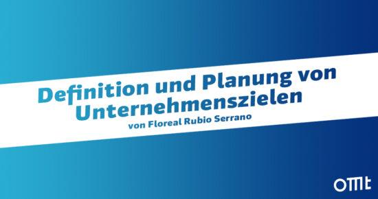 Definition und Planung von Unternehmenszielen