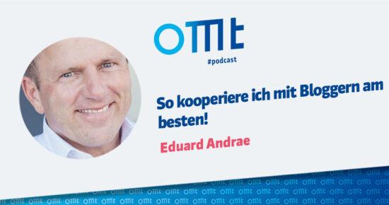 Blogmarketing – So kooperiere ich mit Bloggern am besten! – OMT Podcast Folge #087