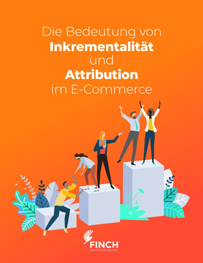 Die Bedeutung von Inkrementalität und Attribution im eCommerce