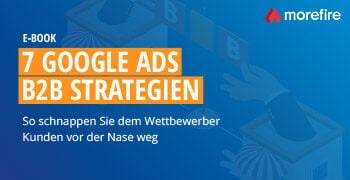 7 Google Ads B2B Strategien