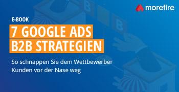 7 Google Ads B2B Strategien
