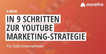 In 9 Schritten zur YouTube-Marketing-Strategie
