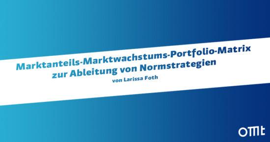 Marktanteils-Marktwachstums-Portfolio-Matrix
