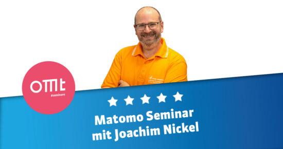 Matomo-Seminar 2021  Dein Matomo-Workshop mit Joachim Nickel