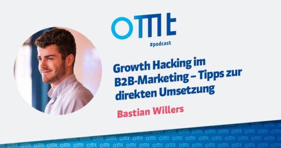 Growth Hacking im B2B-Marketing – Tipps zur direkten Umsetzung – OMT Podcast Folge #089