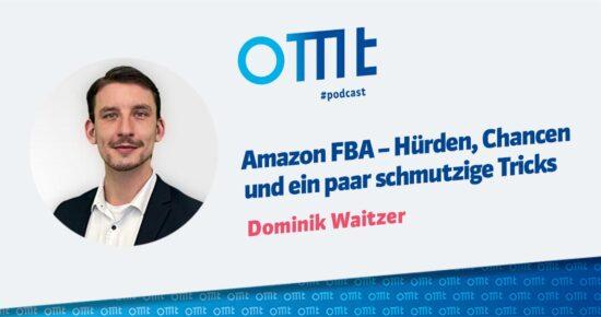 Amazon FBA – Hürden, Chancen und ein paar schmutzige Tricks – OMT Podcast Folge #088
