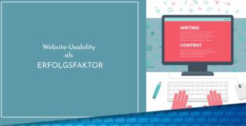 Website-Usability als Erfolgsfaktor – Das solltest Du beachten