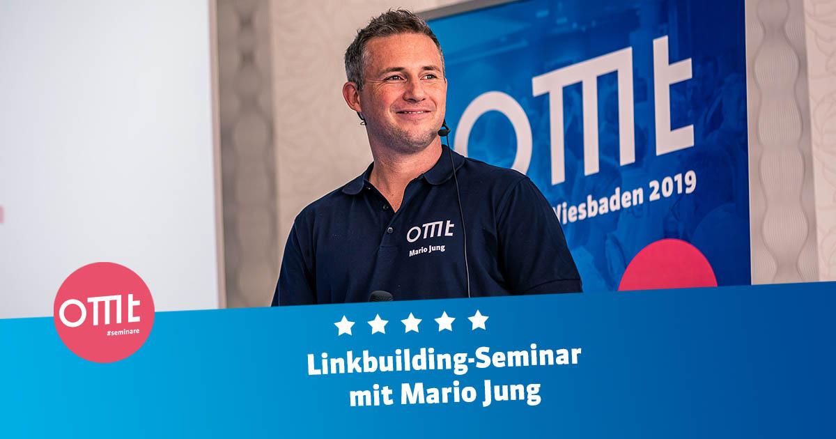 So mache ICH Linkbuilding - Linkbuilding Seminar mit Mario Jung