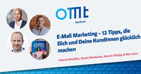 E-Mail Marketing – 12 Tipps, die Dich und Deine KundInnen glücklich machen – OMT Podcast Folge #092
