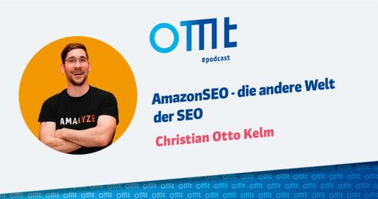 Amazon SEO – die andere Welt der SEO – OMT Podcast Folge #097
