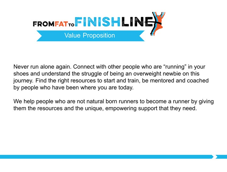 Value Proposition Community From Fat to finish Line