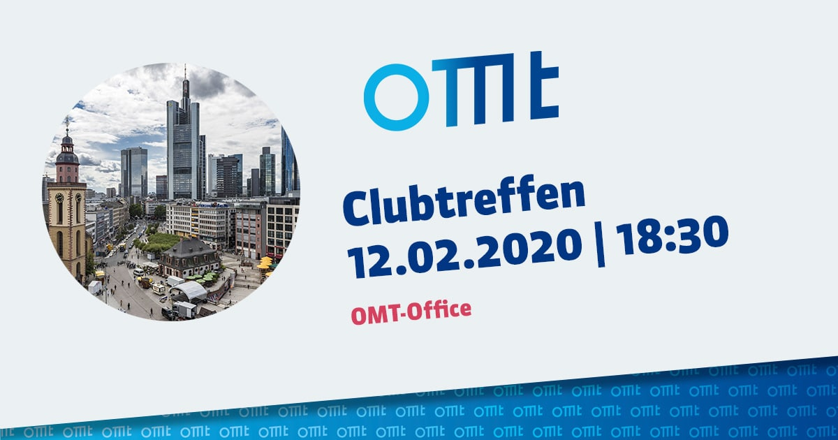 Club-Treffen Frankfurt OMT-Office