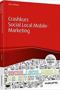Crashkurs-Social.Local_.Mobile-Marketing-inkl.-Arbeitshilfen-online-Haufe-Fachbuch-200x300