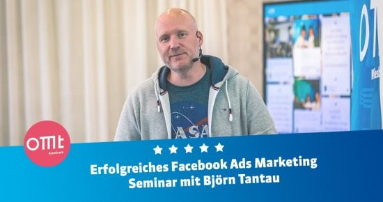 Facebook Ads Seminar 2021 – Dein Workshop mit Björn Tantau!