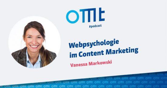 Webpsychologie im Content Marketing – psychologische Erkenntnisse wirksam nutzen – OMT-Podcast Folge #019