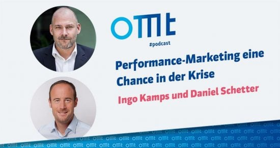Performance-Marketing eine Chance aus der Krise – OMT-Podcast Folge #029