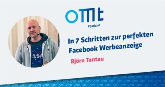In 7 Schritten zur perfekten Facebook Werbeanzeige – OMT-Podcast Folge #036