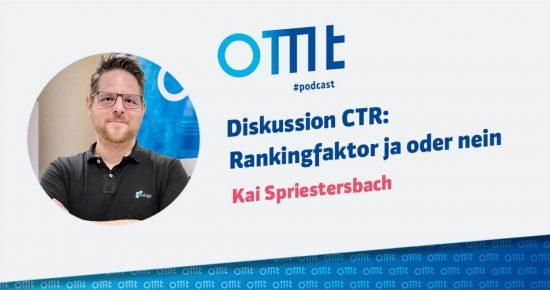 Diskussion CTR: Rankingfaktor ja oder nein – OMT-Podcast Folge #023