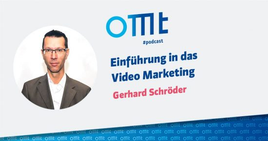 Einführung in das Video Marketing – OMT-Podcast Folge #028